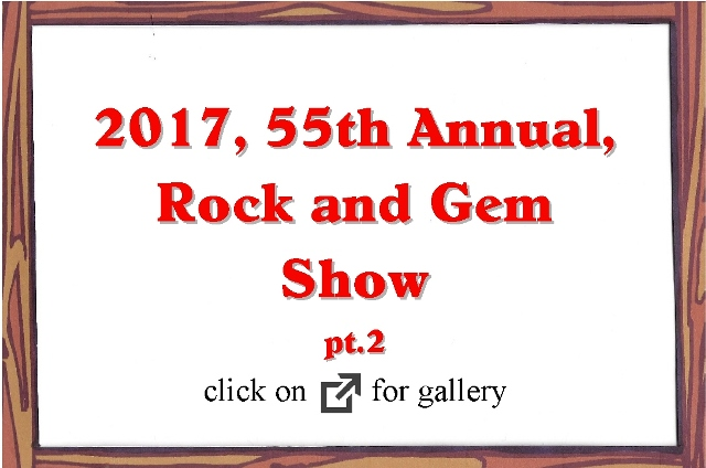 2017, 55 Annual Rock and Gem Show pt.2