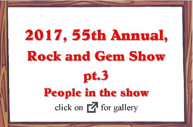 2017, 55 Annual Rock and Gem Show pt.3